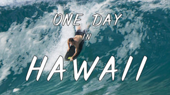 Permalink to: One Day in Hawaii